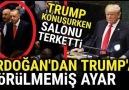 Erdoğan&Dünyanın Önünde TRUMP&GÖRÜLMEMİŞ AYAR.