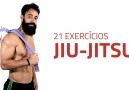 21 Exercícios de Preparação Para o Jiu-Jitsu