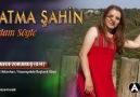 Fatma Şahin -- Nede Zorumuş (U.H)