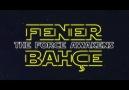 Fenerbahçe - The Force Awakens