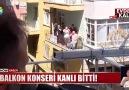 Gökşen Efe Haber Gazetesi - Balkon Konseri Kanlı bitti Facebook