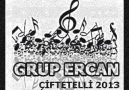 GRUP ERCAN ÇİFTETELLİ 2013 YENİ