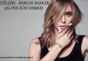 Gülşen - Bangır Bangır (Alper Eğri Remix)