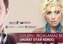 Gülşen -Irgalamaz Beni ( Murat Uyar Club Remix 2013 )