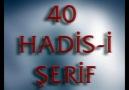 40 HADİS-İ ŞERİF (PAYLAŞALIM İNŞALLAH)