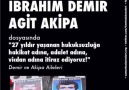 716. Haftasın da Agit Akipa ve İbrahim Demir in akıbetini soruyor...