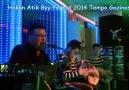 Hakan Atik -Byy Ferhat- 2014 Tempo Gazinosu 2