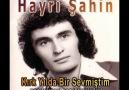 Hayri Şahin - Kırk Yılda Bir Sevmiştim - 1974