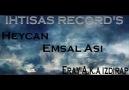 Heycan & Emsal Asi & Eray A.k.a Izdırap [Dert 1 Değil ki]