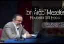 İbn Ârâbî Meselesi Hakkında   Ebubekir Sifil Hoca