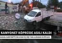 Içeltv Mersin - Kamyonet köprüde asılı kaldı Facebook