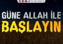 İlmi Bakış - Güne Allah ile başlayın! - Efektli İslami Video Facebook