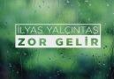 İlyas Yalçıntaş - Zor Gelir (Lyric Video)