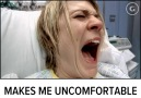 Im uncomfortable...
