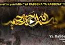 İslami Davetin yeni klibi YA RABBENA YA RABBENA YAYINDA!