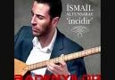 Ismail Altunsaray - Yine Gel (Var Git Ölüm)