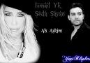 İsmail Yk  &  Seda Sayan - Ah Aşkım 2011