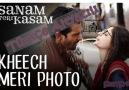 Kheech Meri Photo - Türkçe Altyazılı - Sanam Teri Kasam - SmyySrk