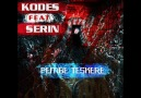 Kodes ft Serin-Pembe Teskere