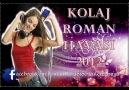 KOLAJ - Roman Havası 2012