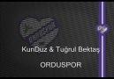 KunDuz & Tuğrul Bektaş - Ordu Spor