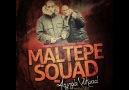 Maltepe Squad - Elim Yüzüm Kan Olur