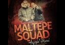 Maltepe Squad - Nerdesin