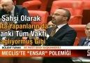 Mecliste sert Ensar tartışması!