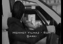Mehmet Yılmaz - Son Şarkı