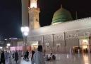 Mekke ve Medine - Allah c.c Mescid&Nebev de yatsı...