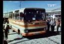 Memduh Kılıç amcamın bulunduğu TRT belgeselinden bir kesit