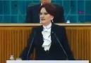 Meral Akşener ilk defa doğru konuşmuş.