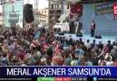 Meral&Samsun Ak-parti mitingi