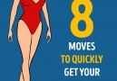 8 moves to quickly get your body in shape