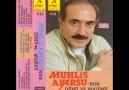 Muhlis Akarsu - Yan Dediler