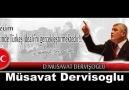 Müsavat DERVİŞOĞLU - Ülkücülerin Ses Çıkarmasını İstiyorum !...