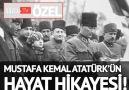 Mustafa Kemal Atatürk'ün hayat hikayesi