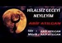 NEYLEYİM - ARİF ATILGAN