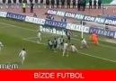 Onlarda Futbol Bizde FUTBOL :)