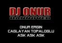 Onur Ergin ft.Caglayan Topaloglu - Ask Ask Ask 2012