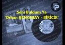 Orhan Gencebay & Biricik - Seni Buldum Ya (001)