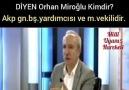 Orhan MiroğluAkp Milletvekili ve Genel Başkan Yardımcısı