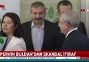 Pervin Buldan&skandal itiraf