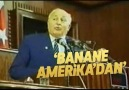 Prof. Dr. Necmettin Erbakan - Bana ne Amerika&