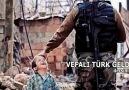 """&quotVefalı Türk geldi dersiniz..."""""""