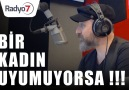 Radyo7 - Bir Kadın Uyumuyorsa!!! TALHA BORA ÖGE