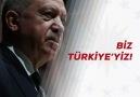 Recep Tayyip Erdoğan - BİZ TÜRKİYE& Facebook