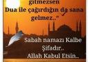 Sabah Namazı Kalbe Şifadır.. Allah Kabul Etsin..