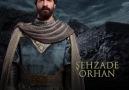 Şehzade OrhanÖnce Bizansa sonra hırslarına esir düşmüş bir şehzade...