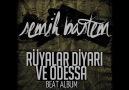 Semih Bastem Beatz - Bahtiyar (Rüyalar Diyarı ve Odessa)